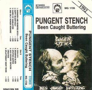 Pungent Stench: Been Caught Buttering - Cover