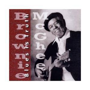 Cover - Brownie McGhee: Blues Is Truth