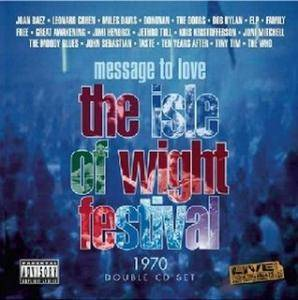 Message To Love - The Isle Of Wight Festival 1970 - Cover