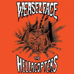 The Hellacopters: Weaselface / The Hellacopters - Cover