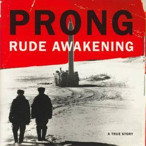 Prong: Rude Awakening (CD) - Bild 1