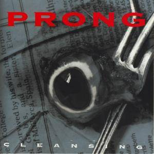 Cover - Prong: Cleansing