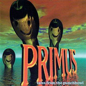 Primus: Tales From The Punchbowl - Cover