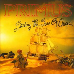 Primus: Sailing The Seas Of Cheese - Cover
