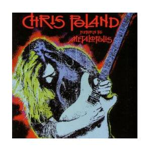 Chris Poland: Return To Metalopolis - Cover