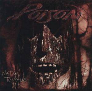 Poison: Native Tongue - Cover