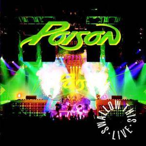 Poison: Swallow This - Live - Cover