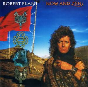 Cover - Robert Plant: Now And Zen