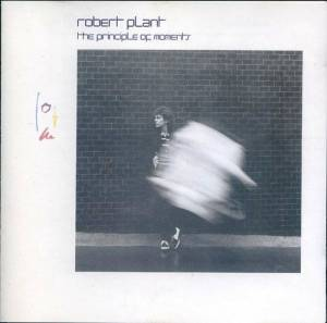 Cover - Robert Plant: Principle Of Moments, The