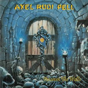 Cover - Axel Rudi Pell: Between The Walls
