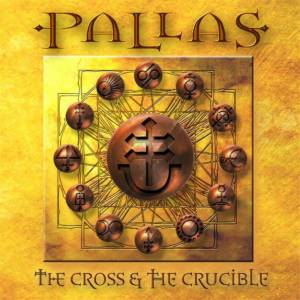 Pallas: Cross & The Crucible, The - Cover