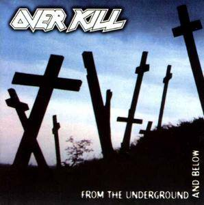 Overkill: From The Underground And Below (CD) - Bild 1