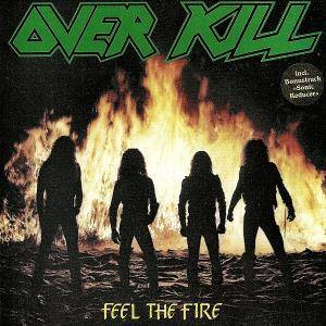 Overkill: Feel The Fire (CD) - Bild 1
