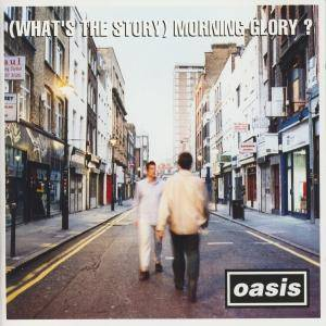 Cover - Oasis: (What's The Story) Morning Glory?