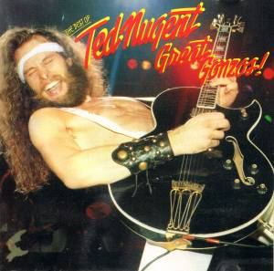 Ted Nugent: Great Gonzos! - Cover