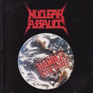 Nuclear Assault: Handle With Care (CD) - Bild 1