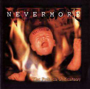 Nevermore: The Politics Of Ecstasy (CD) - Bild 1