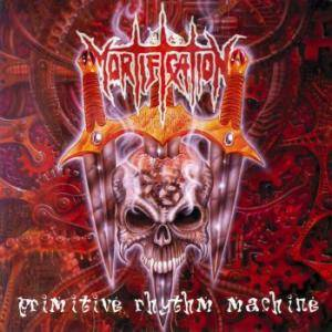 Mortification: Primitive Rhythm Machine - Cover