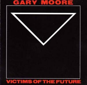 Cover - Gary Moore: Victims Of The Future