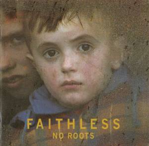Faithless: No Roots - Cover