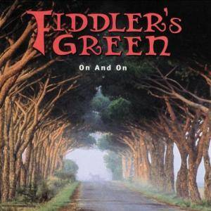 Cover - Fiddler's Green: On And On