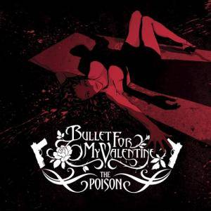Bullet For My Valentine: The Poison (CD + DVD) - Bild 1