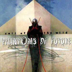 Cover - Phantoms Of Future: Call Of The Wild