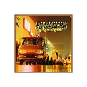 Fu Manchu: King Of The Road - Cover