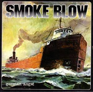 Smoke Blow: German Angst - Cover