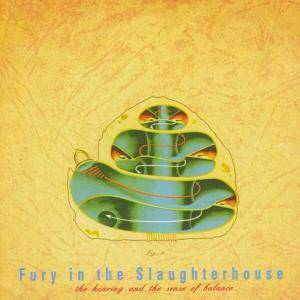 Fury In The Slaughterhouse: The Hearing And The Sense Of Balance (CD) - Bild 1