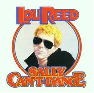 Lou Reed: Sally Can't Dance - Cover