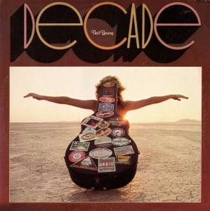 Neil Young / Neil Young & Crazy Horse / Buffalo Springfield / Crosby, Stills, Nash & Young / The Stills-Young Band: Decade (Split-3-LP) - Bild 1