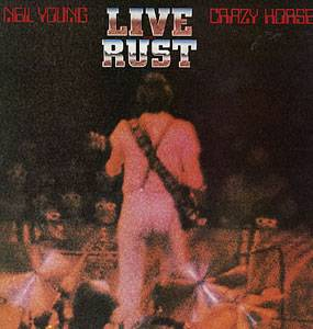 Neil Young & Crazy Horse: Live Rust - Cover