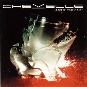 Cover - Chevelle: Wonder What's Next