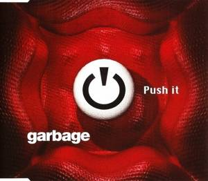 Garbage: Push It - Cover