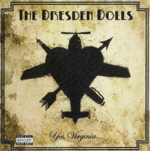 The Dresden Dolls: Yes, Virginia... (CD) - Bild 1