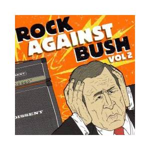 Rock Against Bush Vol. 2 (CD + DVD) - Bild 1