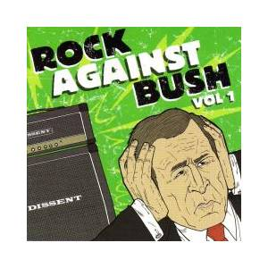 Rock Against Bush Vol. 1 (CD + DVD) - Bild 1