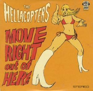 "The Hellacopters: Move Right Out Of Here (10"") - Bild 1"