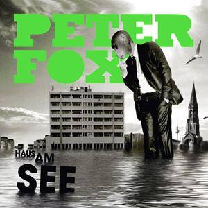 Cover - Peter Fox: Haus Am See