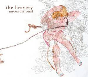 Cover - Bravery, The: Unconditional