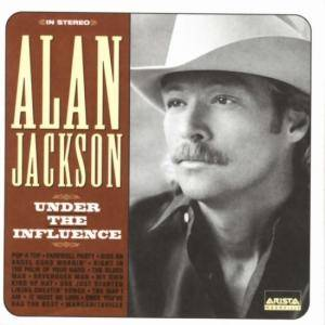 Cover - Alan Jackson: Under The Influence