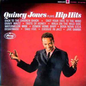 Cover - Quincy Jones: Quiny Jones Plays Hip Hits