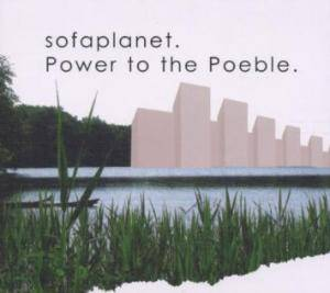 Cover - Sofaplanet: Power To The Poeble
