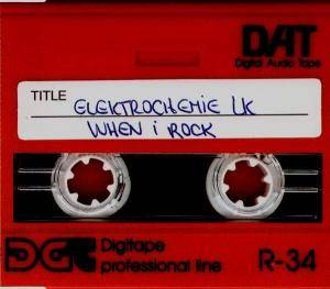 Cover - Elektrochemie LK: When I Rock