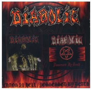 Cover - Diabolic: Chaos In Hell / Possessed By Death