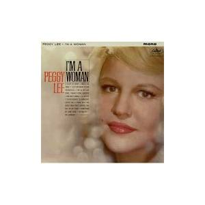 Cover - Peggy Lee: I'm A Woman