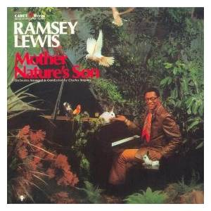 Cover - Ramsey Lewis: Mother Nature's Son