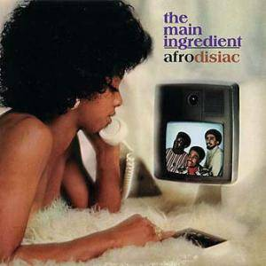 Cover - Main Ingredient, The: Afrodisiac