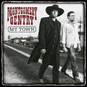 Cover - Montgomery Gentry: My Town